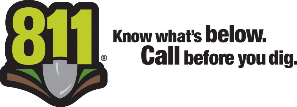 Call 811, Know What's Below.  Call Before You Dig.